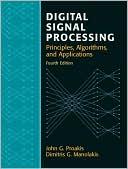 John G. Proakis: Digital Signal Processing