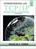 Douglas E. Comer: Internetworking with TCP/IP, Volume 1