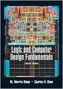 M. Morris Mano: Logic and Computer Design Fundamentals