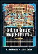 M. Morris Mano: Logic and Computer Design Fundamentals