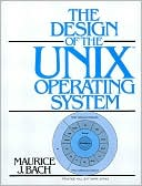 Maurice J. Bach: Design of the UNIX Operating System