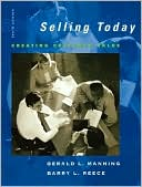 Gerald L. Manning: Selling Today: Creating Customer Value and Microsoft CRM Package