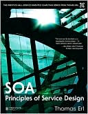 Thomas Erl: Service Oriented Architecture: Principles of Service Design (The Prentice Hall Service-Oriented Computing Series)