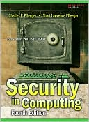 Charles P. Pfleeger: Security in Computing