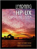 Marty Poniatowski: Learning the HP-UX Operating System