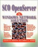 Charlie Russel: SCO OpenServer: The Windows Network Solution