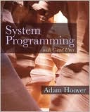 Adam Hoover: System Programming with C and Unix