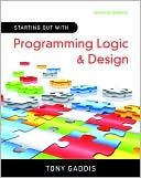Tony Gaddis: Starting Out with Programming Logic and Design