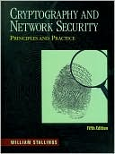 William Stallings: Cryptography and Network Security: Principles and Practice
