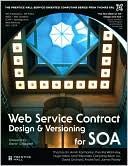 Thomas Erl: Web Service Contract Design and Versioning for SOA