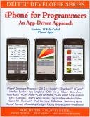 Paul Deitel: iPhone for Programmers: An App-Driven Approach (Deitel Developer Series)