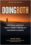 Inder Sidhu: Doing Both: How Cisco Captures Today's Profit and Drives Tomorrow's Growth
