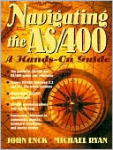John Enck: Navigating the AS/400: A Hands-On Guide
