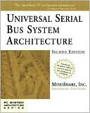 MindShare, Inc.: Universal Serial Bus System Architecture