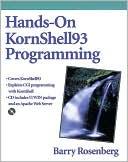 Barry Rosenberg: Hands-On KornShell93 Programming