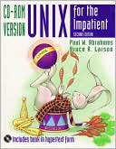 Paul W. Abrahams: Unix for the Impatient, CD-ROM Version