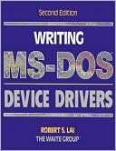 Robert S. Lai: Writing MS-Dos Device Drivers