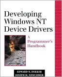 Edward N. Dekker: Developing Windows NT Device Drivers: A Programmer's Handbook, Vol. 0