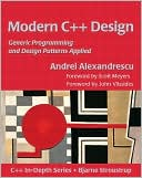 Andrei Alexandrescu: Modern C++ Design: Generic Programming and Design Patterns Applied