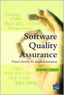 Daniel Galin: Software Quality Assurance: From Theory to Implementation