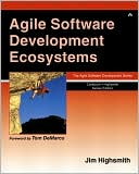 Jim A. Highsmith: Agile Software Development Ecosystems