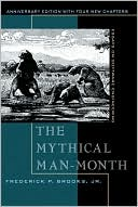 Frederick P. Brooks: The Mythical Man-Month: Essays on Software Engineering