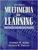 Stephen M. Alessi: Multimedia for Learning: Methods and Development