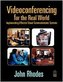 John Rhodes: Videoconferencing For The Real World