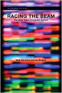 Nick Montfort: Racing the Beam: The Atari Video Computer System