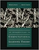 Michael J. Kearns: An Introduction to Computational Learning Theory