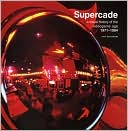 Van Burnham: Supercade: A Visual History of the Videogame Age 1971-1984