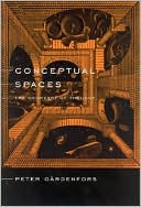 Peter Gardenfors: Conceptual Spaces: The Geometry of Thought