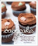 Erin McKenna: BabyCakes: Vegan, Gluten-Free, and (Mostly) Sugar-Free Recipes from New York's Most Talked-About Bakery
