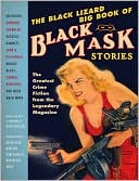Otto Penzler: The Black Lizard Big Book of Black Mask Stories