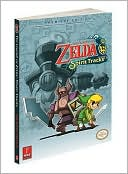 Stephen Stratton: The Legend of Zelda: Spirit Tracks: Prima Official Game Guide