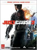 Catherine Browne: Just Cause 2: Prima Official Game Guide