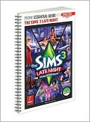 Prima Games: The Sims 3 Late Night - Prima Essential Guide: Prima Official Game Guide