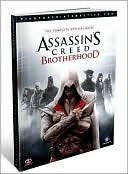 Piggyback: Assassin's Creed: Brotherhood: The Complete Official Guide