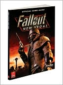Prima Games Staff: Fallout New Vegas: Prima Official Game Guide