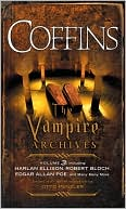 Otto Penzler: COFFINS: The Vampire Archives, Volume 3