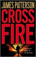 James Patterson: Cross Fire (Alex Cross Series #17)