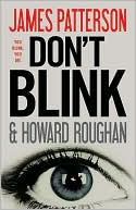 James Patterson: Don't Blink