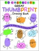 Ed Emberley: Ed Emberley's Great Thumbprint Drawing Book