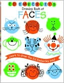 Ed Emberley: Ed Emberley's Drawing Book of Faces: Learn to Draw the Ed Emberley Way!