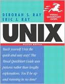 Deborah S. Ray: UNIX: Visual QuickStart Guide