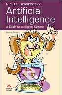 Michael Negnevitsky: Artifical Intelligence: A Guide to Intelligent Systems