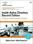 Sakari Kouti: Inside Active Directory: A System Administrator's Guide