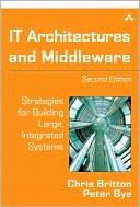 Chris Britton: IT Architectures and Middleware: Strategies for Building Large, Integrated Systems
