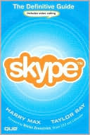 Harry Max: Skype(tm): The Definitive Guide