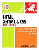 Elizabeth Castro: HTML, XHTML & CSS (Visual QuickStart Guide Series)